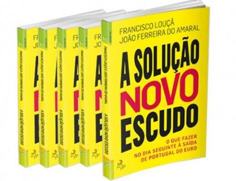 """""""A Solução Novo Escudo"""", de Francisco Louçã e João Ferreira do Amaral"""
